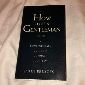 How to be a Gentleman book by John Bridges